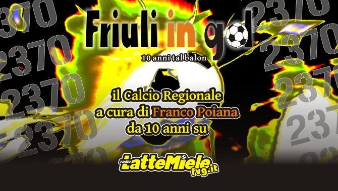 10° Anno Friuli in Gol