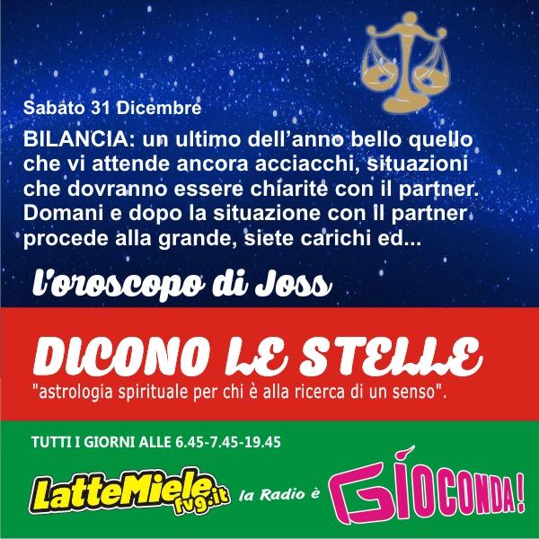 Bilancia - Oroscopo di sabato 31 dicembre