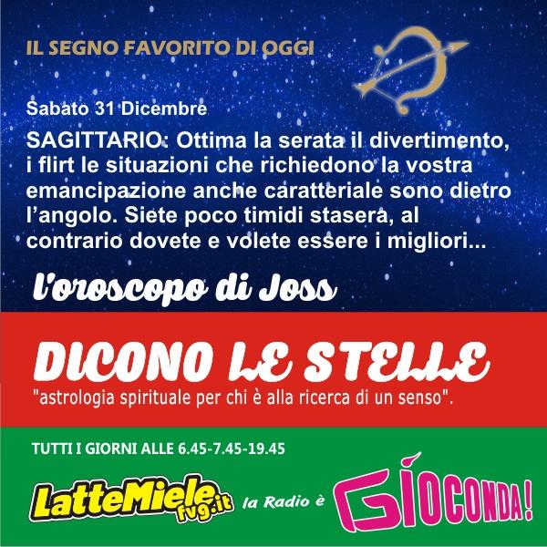 Sagittario - Oroscopo di sabato 31 dicembre