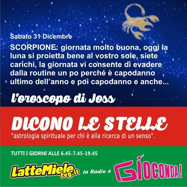 Scorpione - Oroscopo di sabato 31 dicembre