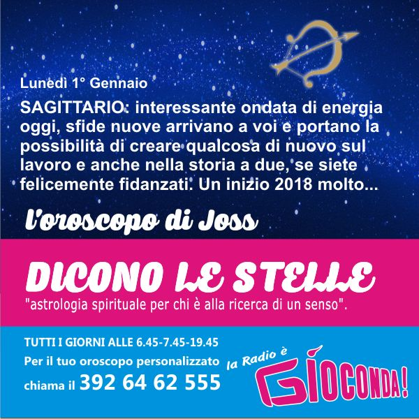 Sagittario - Oroscopo di lunedì 1° gennaio
