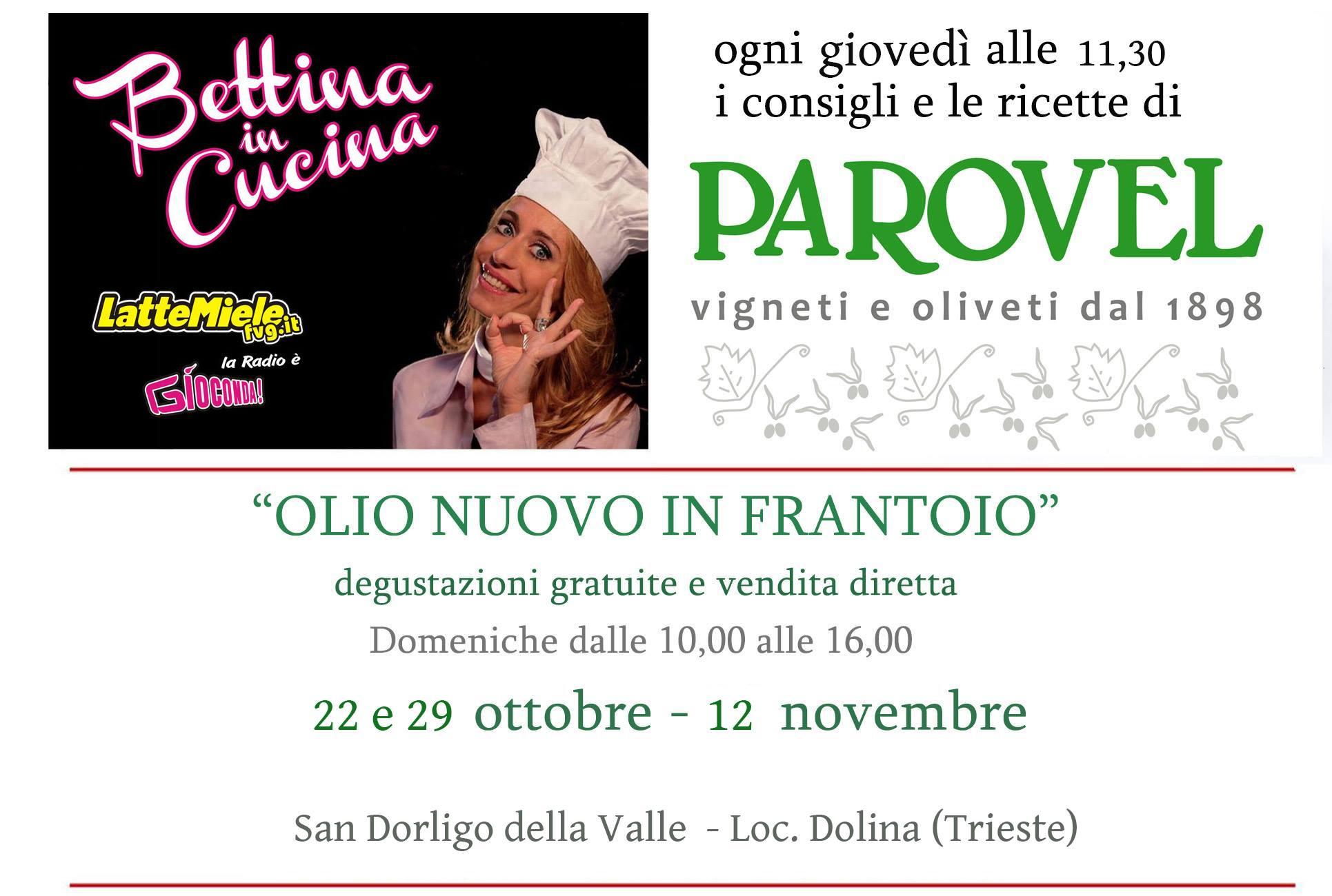 Bettina in Cucina con Parovel vigneti oliveti dal 1898