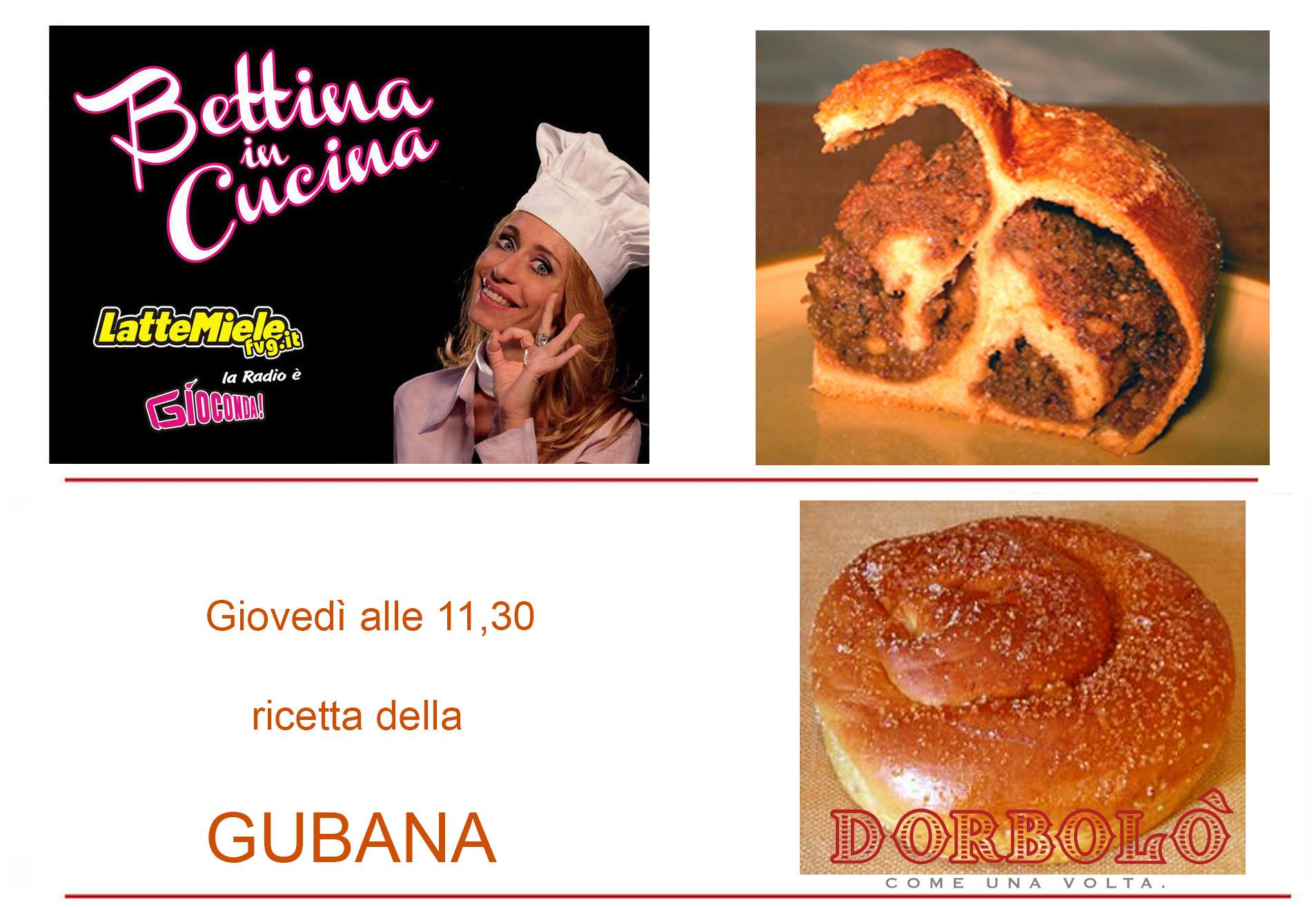 Bettina in Cucina con Gubane Dorbolò