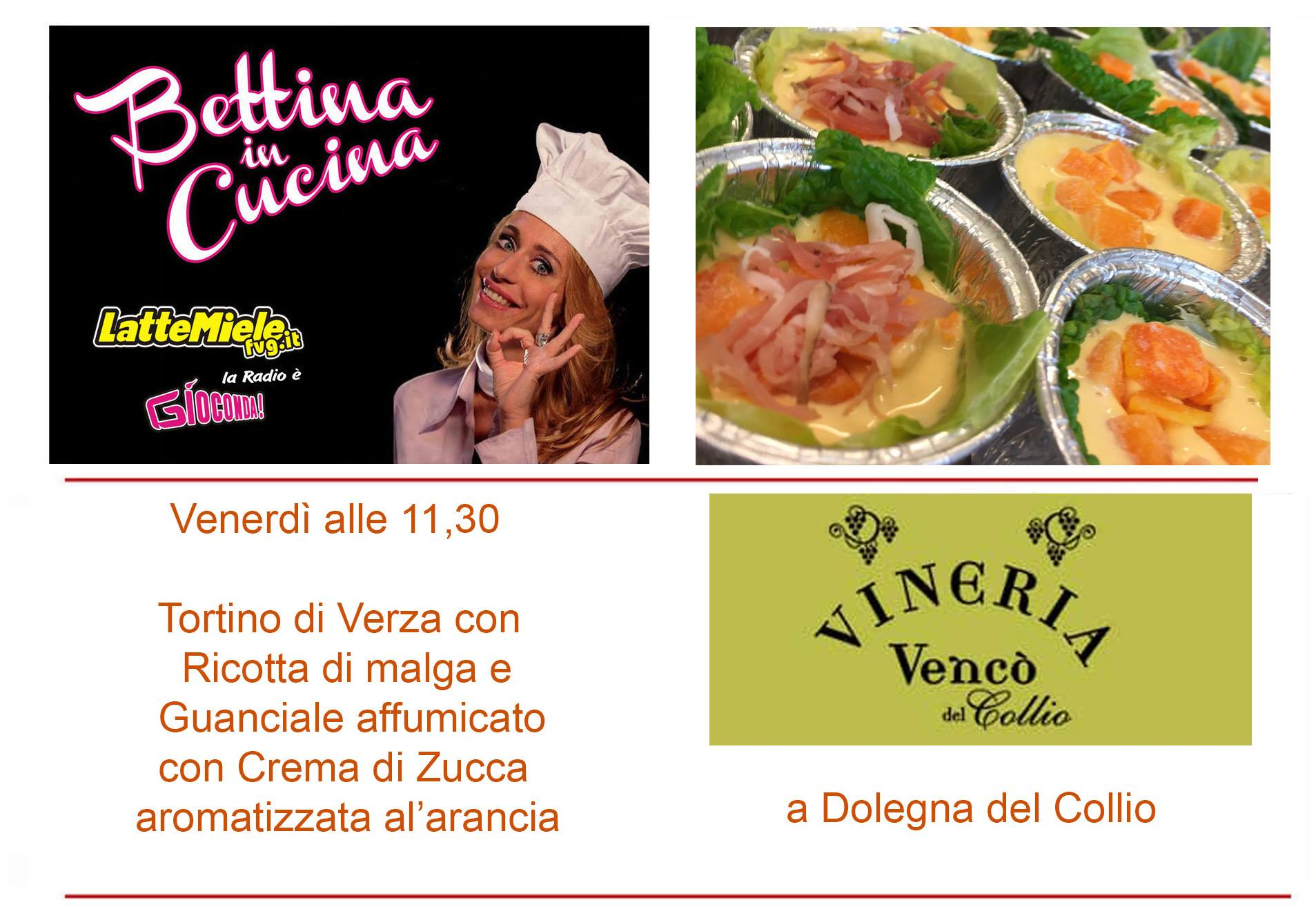 Bettina in Cucina con la Vineria Vencò del Collio