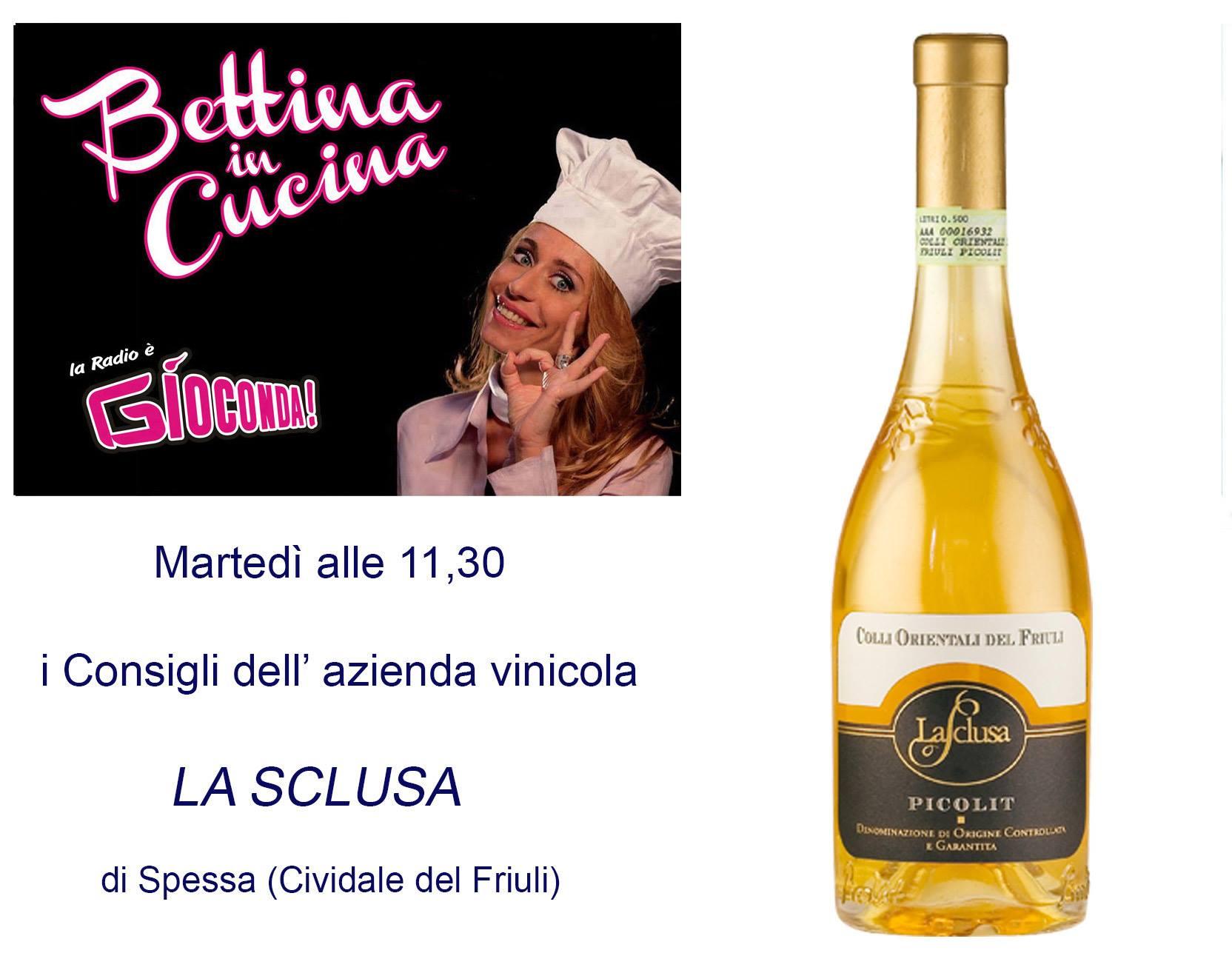 Bettina in Cucina con l'Azienda Agricola La Sclusa