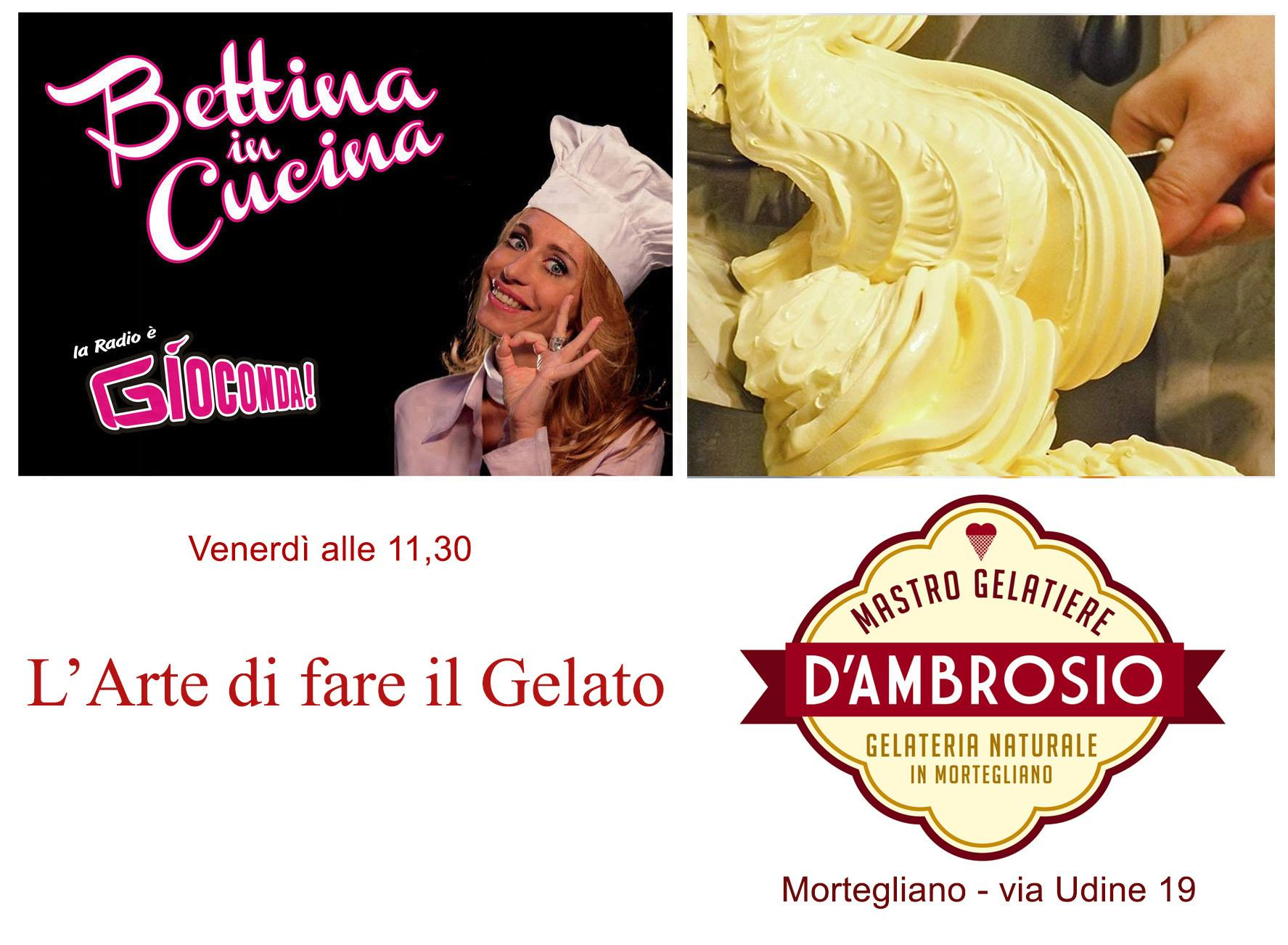 Bettina in Cucina con D'Ambrosio Gelateria Naturale