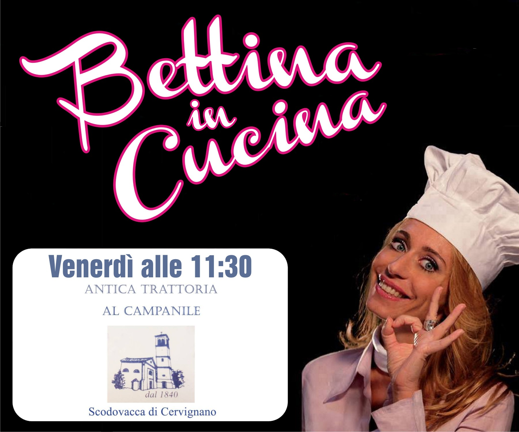 Bettina in Cucina con Al Campanile
