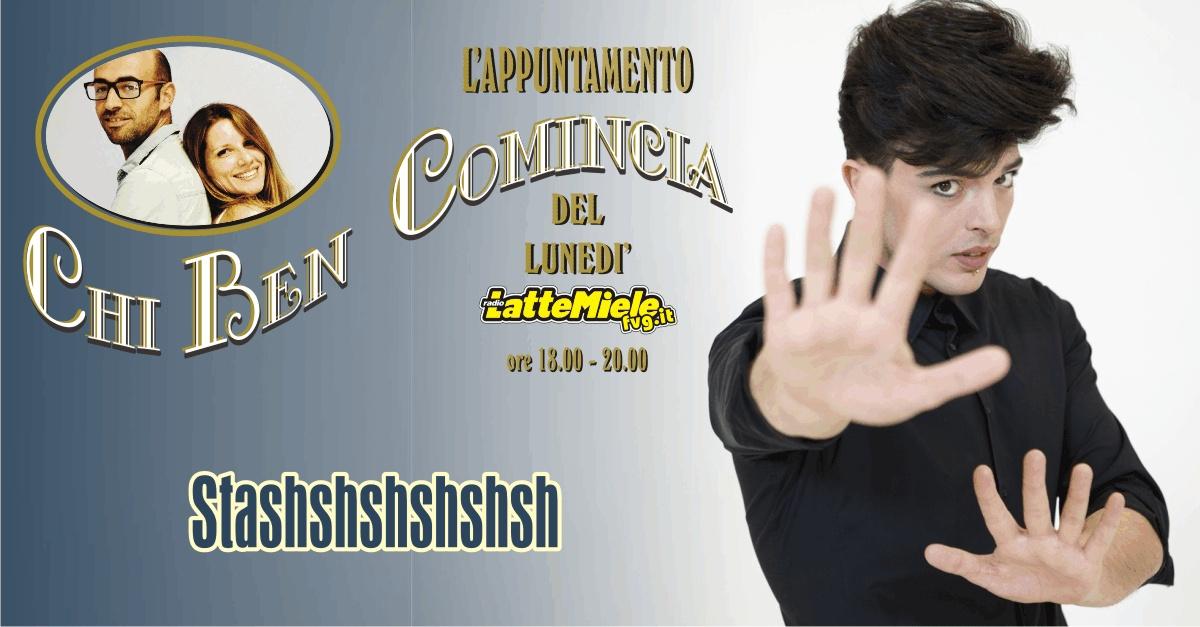 Chi Ben Comincia con Stashshshshshshshshshsh