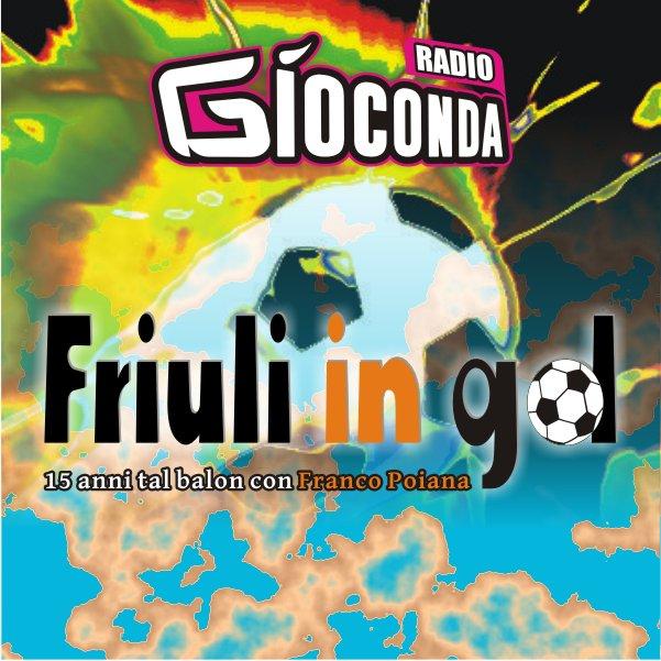 Friuli in Gol Lunedì