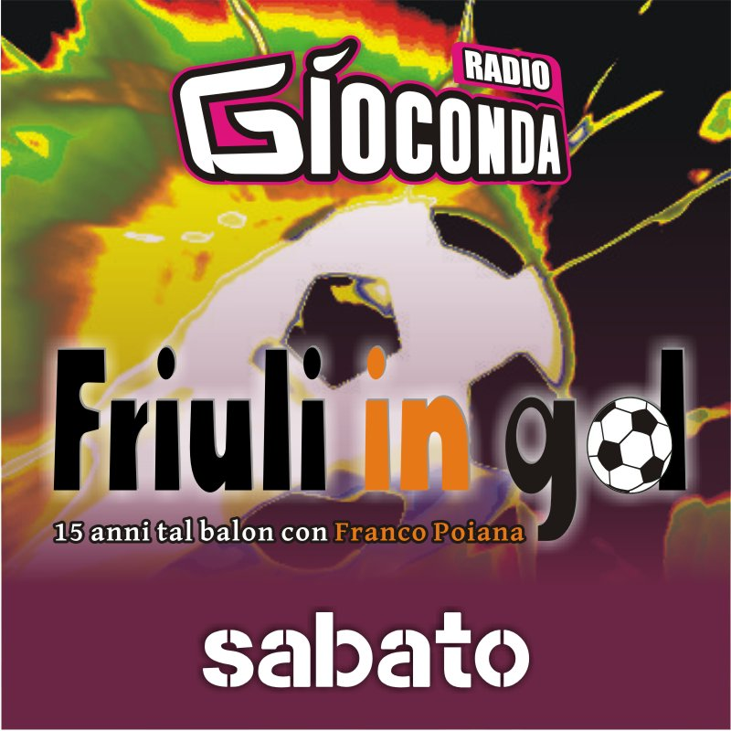 Friuli in Gol Sabato