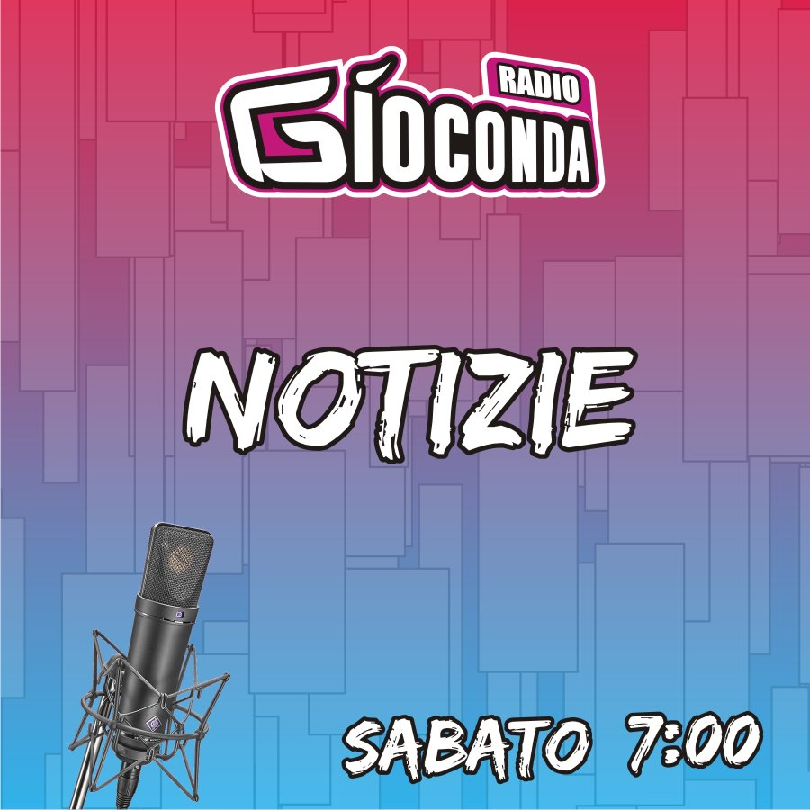 Radio Gioconda Notizie Sabato