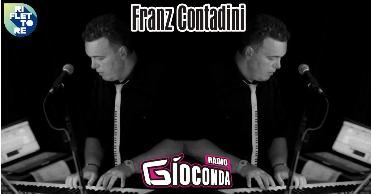 Riflettore con Franz Contadini