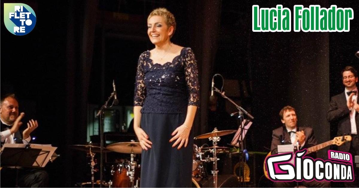 Riflettore con Lucia Follador
