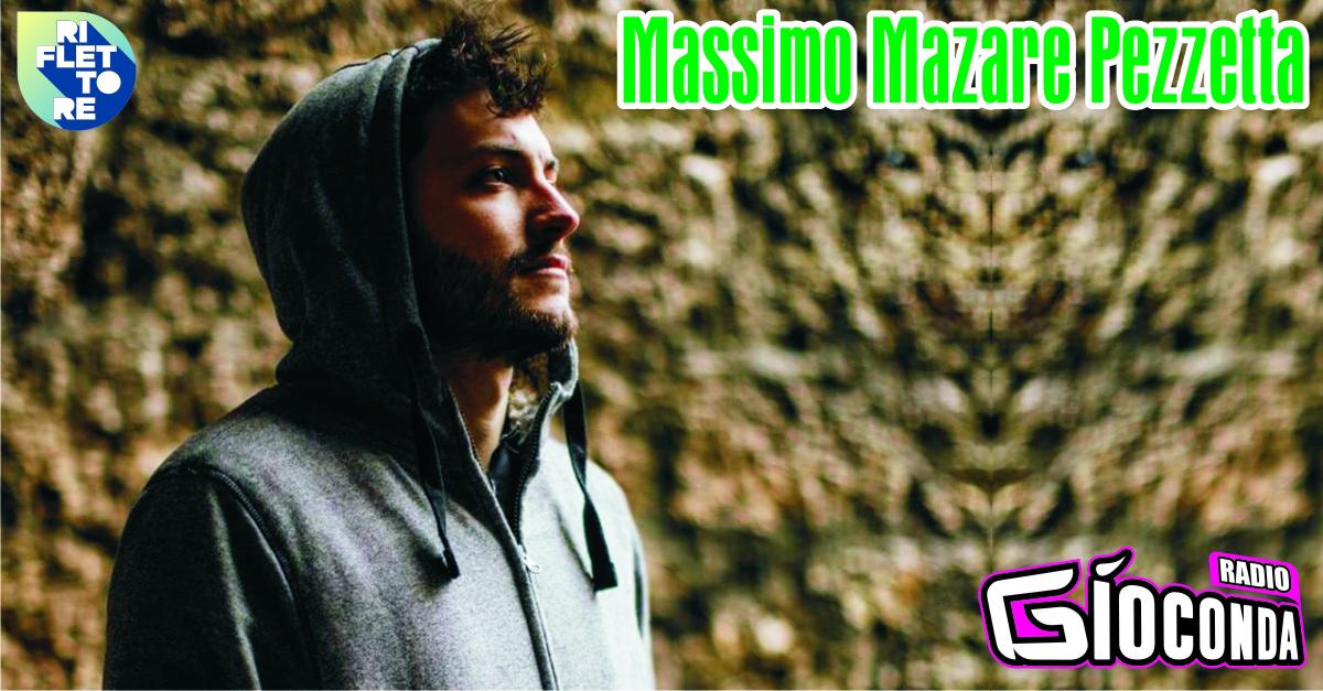 Riflettore con Massimo Mazare Pezzetta