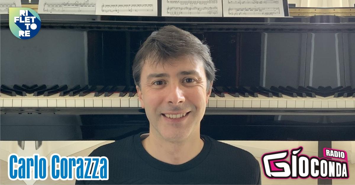 Riflettore con il pianista e compositore Carlo Corazza