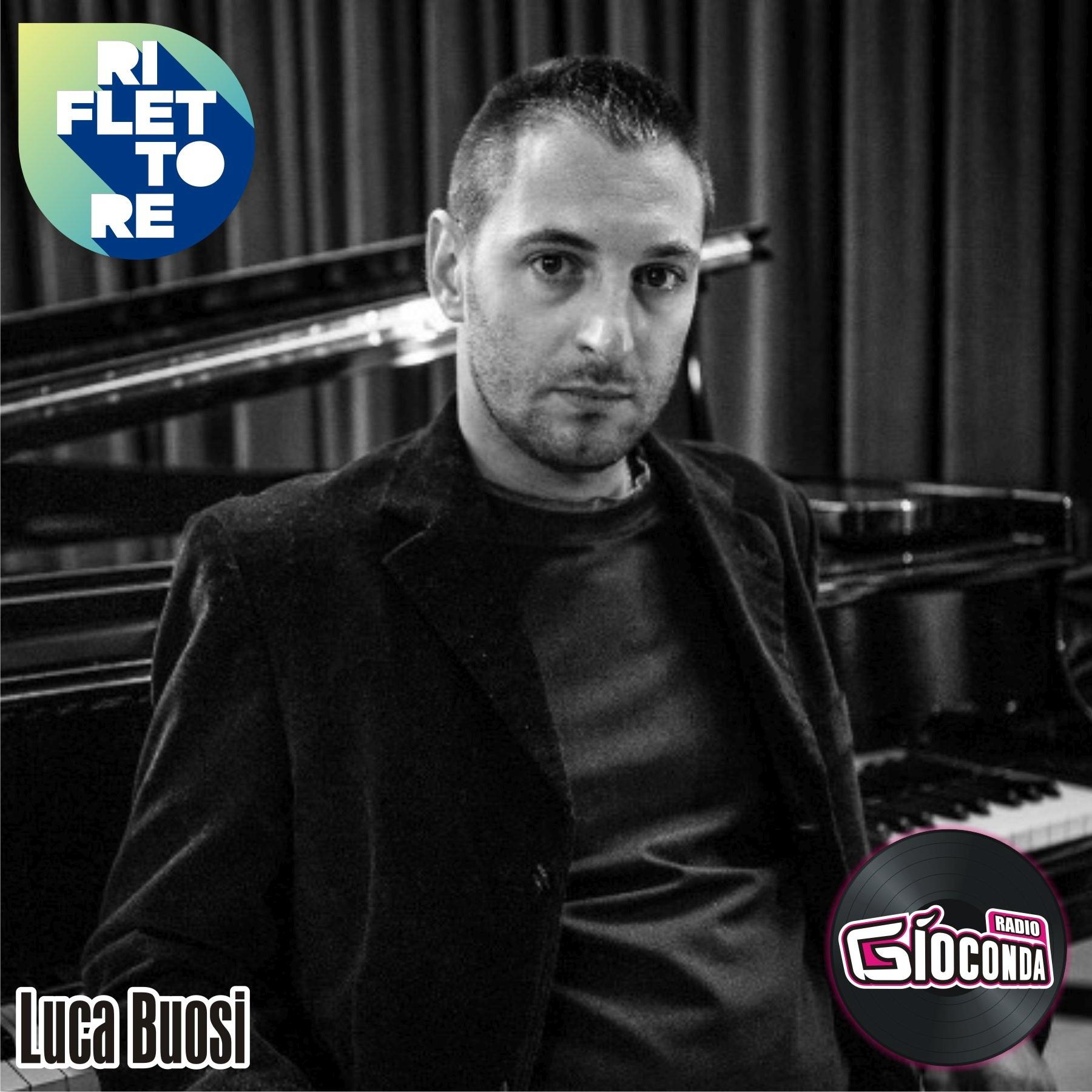 Riflettore con il pianista e compositore Luca Buosi