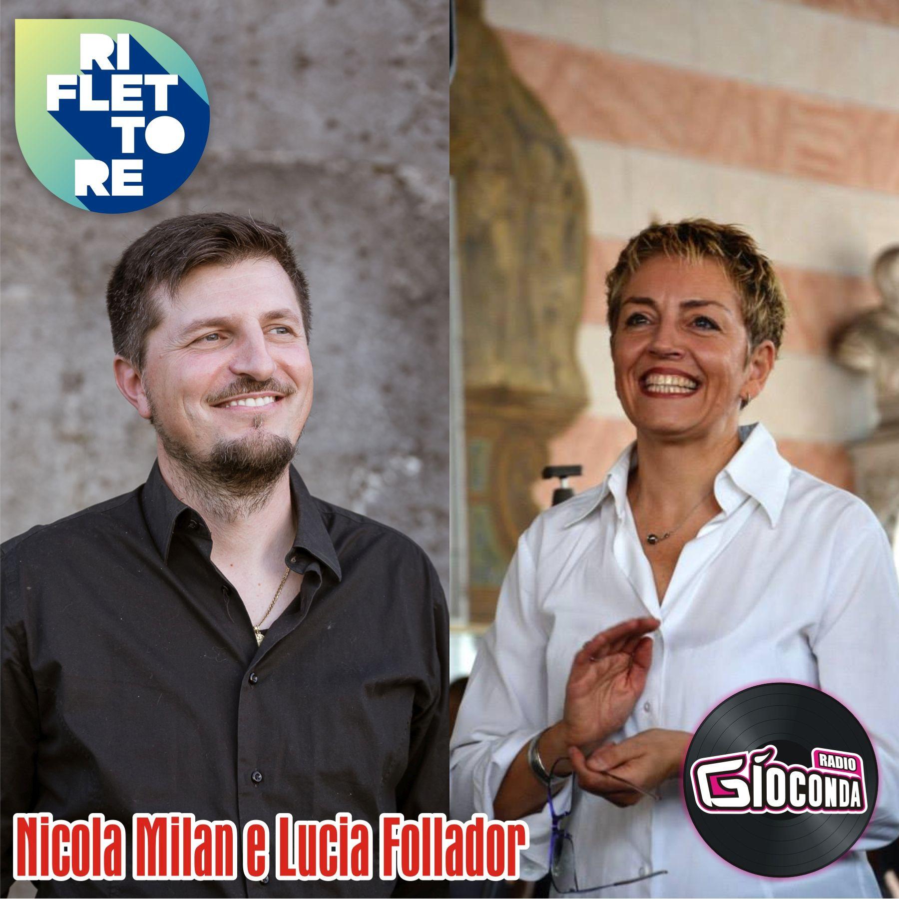Riflettore con Lucia Follador e Nicola Milan